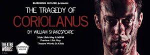 The Tragedy of Coriolanus | Burning House @ Theatre Works | Saint Kilda | Victoria | Australia