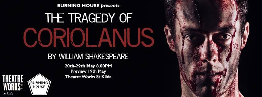 The Tragedy of Coriolanus | Burning House